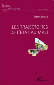 Les trajectoires de l'Etat au Mali - Couverture - Format classique