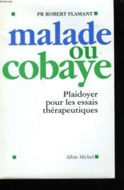 Malade Ou Cobaye - Couverture - Format classique