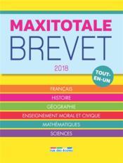 Maxitotale ; brevet ; tout-en-un (édition 2018) - Couverture - Format classique