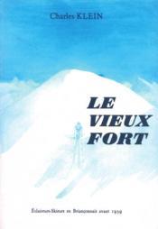 Le vieux fort - Couverture - Format classique