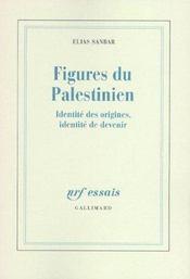 Figures du palestinien - identite des origines, identite de devenir - Intérieur - Format classique