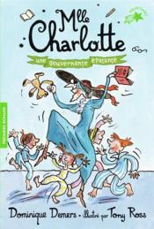 Mlle Charlotte T.7 ; une gouvernante épatante - Couverture - Format classique