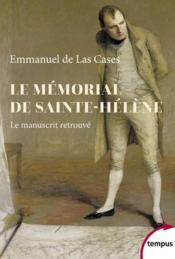 Le mémorial de Sainte-Hélène : le manuscrit retrouvé - Couverture - Format classique