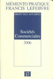 Memento Pratique ; Societes Commerciales (édition 2006) - Intérieur - Format classique