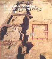 Le camp romain du bas-empire a tell el-herr - Intérieur - Format classique
