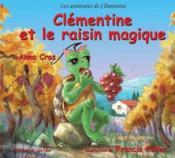Clémentine et le raisin magique - Couverture - Format classique