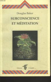 Surconscience Et Meditation - Couverture - Format classique
