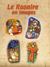 Le rosaire en images - Couverture - Format classique