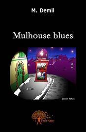 Mulhouse blues - Couverture - Format classique