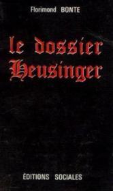 Le dossier Heusinger - Couverture - Format classique