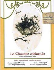 La chouette enrhumée ; opéra pour petites et grandes personnes - Intérieur - Format classique