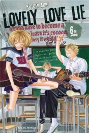Lovely love lie T.6 - Couverture - Format classique