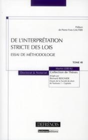 De l'interprétation stricte des lois ; essai de méthodologie - Couverture - Format classique