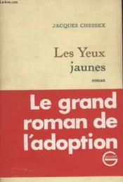 Les Yeux Jaunes. - Couverture - Format classique