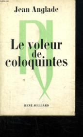 Le Voleur De Coloquintes. - Couverture - Format classique