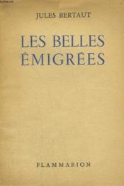 Les Belles Emigrees. - Couverture - Format classique