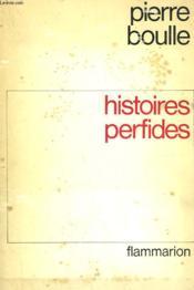 Histoires Perfides. - Couverture - Format classique