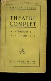 Theatre Complet. Raphael - Lucette. - Couverture - Format classique