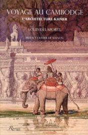 Voyage au Cambodge ; l'architecture Khmer - Couverture - Format classique