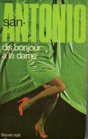 Dis Bonjour A La Dame - Couverture - Format classique