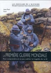 La Première Guerre mondiale - Couverture - Format classique