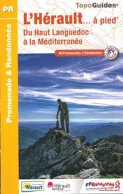 L'Hérault... à pied ; du Haut Languedoc à la Méditerranée (édition 2017) - Couverture - Format classique