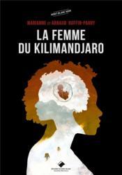 La femme du Kilimandjaro - Couverture - Format classique