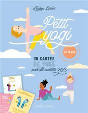 Petit yogi ; 30 cartes de yoga pour des moments zen - Couverture - Format classique