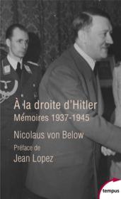 À la droite d'Hitler : mémoires, 1937-1945 - Couverture - Format classique