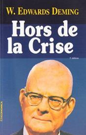 Hors De La Crise ; 3e Edition - Couverture - Format classique