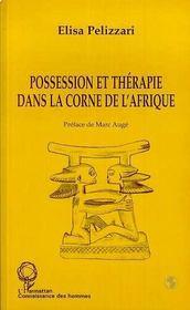 Possession Et Therapie Dans La Corne De L'Afrique - Intérieur - Format classique