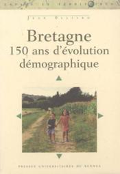 Bretagne ; 150 ans d'évolution démographique - Couverture - Format classique