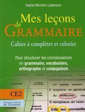 Mes leçons de grammaire ; CE2 ; cahier - Intérieur - Format classique