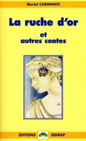 Le Roman La Ruche D'Or Et Autres Contes - Lecture En Tete - Ce2, Cm1 - Couverture - Format classique