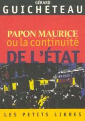 Papon Maurice ou la continuité de l'Etat - Couverture - Format classique