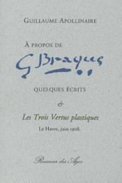 À propos de Georges Braque ; quelques écrits - Couverture - Format classique
