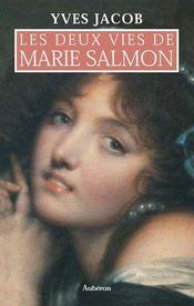 Les deux vies de marie salmon - Intérieur - Format classique