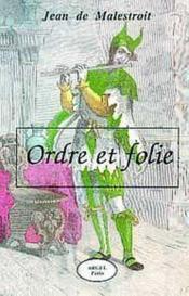 Ordre Et Folie - Couverture - Format classique