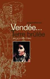 Vendée, terre brûlée - Couverture - Format classique