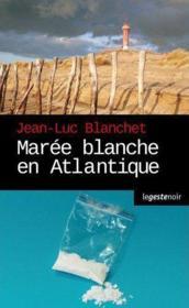 Marée blanche en Atlantique - Couverture - Format classique
