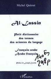 Al-lassin ; petit dictionnaire des termes des sciences du langage ; français-arabe, arabe-français - Intérieur - Format classique