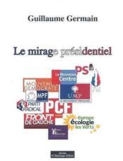 Le mirage présidentiel - Couverture - Format classique