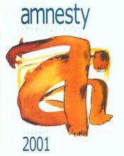 Amnesty International: Rapport annuel 2001, supplément gratuit à la chronique n°175, juin 2001 - Intérieur - Format classique