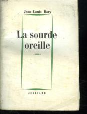 La Sourde Oreille. - Couverture - Format classique