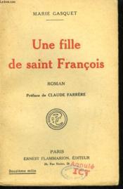 Une Fille De Saint Francois. - Couverture - Format classique