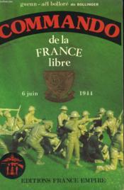 Commando De La France Libre. Normandie 6 Juin 1944. - Couverture - Format classique