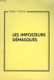 Les Imposteurs Demasques. Envoi De L'Auteur. - Couverture - Format classique