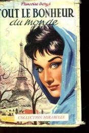 Tout Le Bonheur Du Monde - Couverture - Format classique