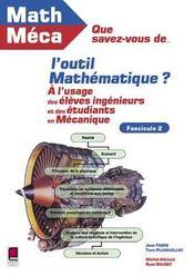 Que Savez-Vous De L'Outil Mathematique ? Fascicule 2 - Intérieur - Format classique