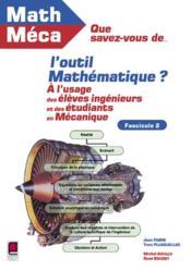 Que Savez-Vous De L'Outil Mathematique ? Fascicule 2 - Couverture - Format classique